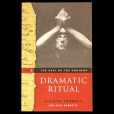 Dramatic Ritual