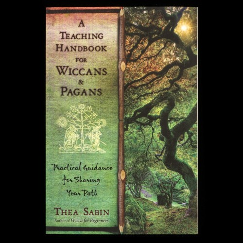 A Teaching Handbook for Wiccans & Pagans