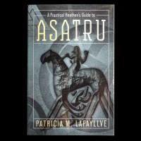 A Practical Heathen's Guide to Asatru