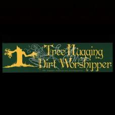 Bumpersticker Tree Hugging Dirt Worshipper