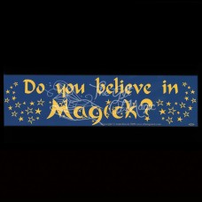Bumpersticker Do You Believe in Magick?