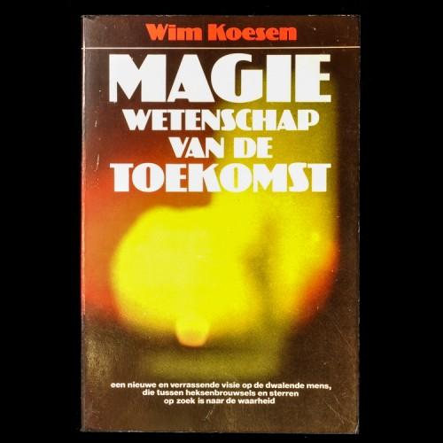 Magie, Wetenschap van de Toekomst