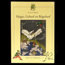 Magie, Geloof en Bijgeloof