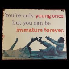 Bordje Immature Forever