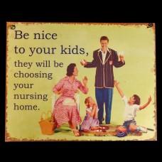 Bordje Be Nice to your Kids