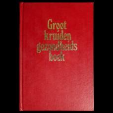 Groot Kruiden Gezondheids Boek