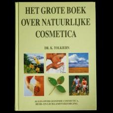 Het Grote Boek over Natuurlijke Cosmetica