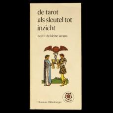 De Tarot als Sleutel tot Inzicht - Deel II: De Kleine Arcana