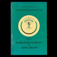 Karmische Astrologie Deel 3: Retrograde Planeten en Reïncarnatie