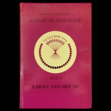 Karmische Astrologie deel 4: Karma van het Nu