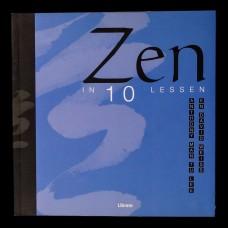 Zen in 10 Lessen