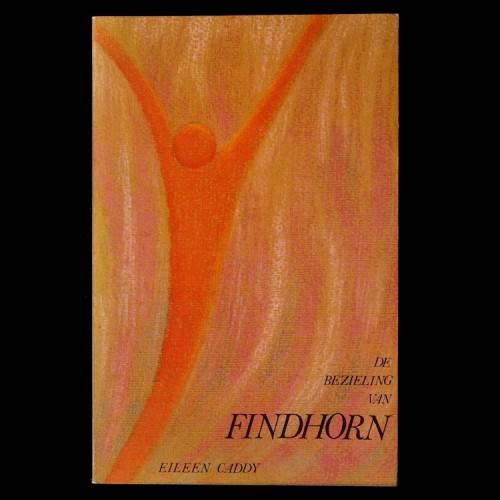 De Bezieling van Findhorn