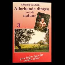 Klazien uit Zalk: Allerhande Dingen over de Natuur 3