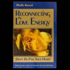 Reconnecting the Love Energy