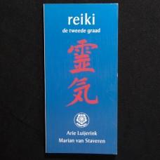 Reiki, De Tweede Graad
