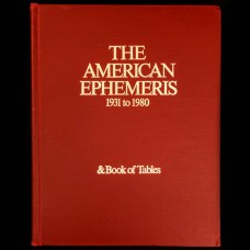 The American Ephemeris 1931 to 1980 & Book of Tables