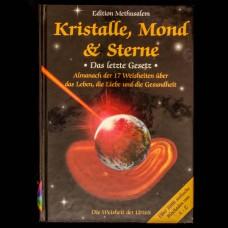 Kristalle, Mond & Sterne