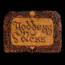 Plaque Goddess Bless