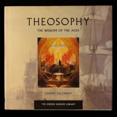 Theosophy the Wisdom of the Ages