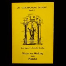 De Astrologische Duiding deel 2: Wezen en Werking van Planeten